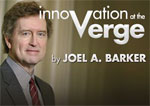 Innovation At The Verge by Joel Barker