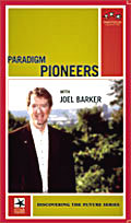 Paradigm Pioneers by Joel Barker